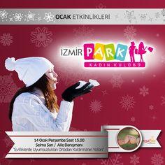 """Aile Danışmanı Selma Sarı ile """"Evliliklerde Uyumsuzlukları Ortadan Kaldırmanın Yolları"""" İzmir Park Kadın Kulübü'nde!"""