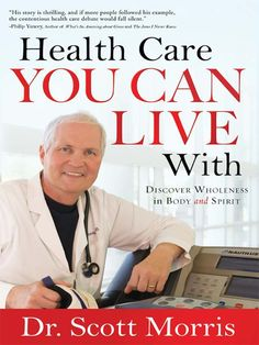 Amazon.com: Health Care You Can Live With: Discover Wholeness in Body and Spirit