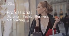 Professional Diploma in Fashion Business & Marketing Management Styles, Fashion Marketing, Business Fashion, Business Marketing, Office Fashion