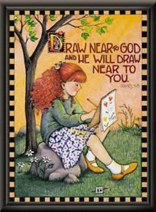 Draw near to God  Psalm 55: 22, 'Cast thy burden upon the Lord and He will sustain you, (me).'