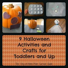 The Stay-at-Home-Mom Survival Guide: 9 Halloween Activities and Crafts for Toddlers and Up