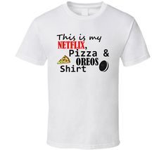 Netflix Pizza & Oreos T Shirt