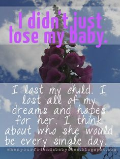 I didn't just lose my baby