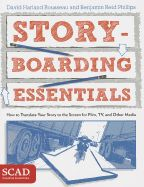 Storyboarding Essentials: SCAD Creative Essentials (How to Translate Your Story to the Screen for Film, TV, and. by David Harland Rousseau and Benjamin Reid Phillips (Jun Date, Video Game Artist, Animation Storyboard, Graphic Design Books, Interactive Media, Penguin Random House, Video Film, Ms Gs, Your Story