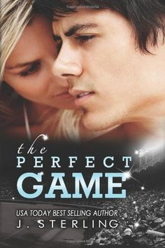 Perfect Game: A Novel (The Game Series) eBook hacked. The Perfect Game: A Novel (The Game Series) by J. Sterling (Author) He's a diversion she never proposed to play. What's more, she's the distinct advantage. I Love Books, Good Books, Books To Read, Big Books, Amazing Books, Book 1, The Book, Book Nerd, The Game Book