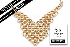 STYLE BREAK! Get the Bevin Gold Necklace for $23. This is so cute!!! Today Only 050813!!!! https://helloglobalchic.kitsylane.com