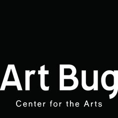 Art Bug - Center for the Arts