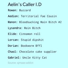 Aelin's Caller ID. LOVE THIS HA.>>>> Uncle Kitty Cat!!! I was starting to think I was the only one who noticed that he was her uncle!