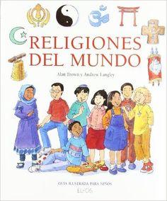 G.I. Religiones del mundo: Amazon.es: Alan Brown, Andrew Langley: Libros