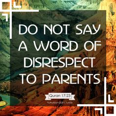 Honoring Parents (An Islamic Perspective)
