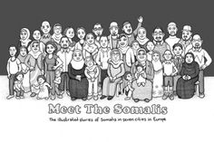Cover image of Meet the Somalis: The illustrated stories of Somalis in seven cities in Europe. Based on firsthand testimonies, the stories allow readers a unique insight into what everyday life is like as a Somali in Europe. The stories were told to journalist Benjamin Dix and drawn by artist Lindsay Pollock.