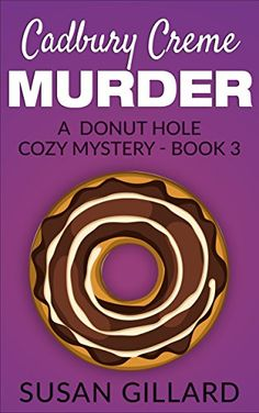 Cadbury Creme Murder: A Donut Hole Cozy Mystery - Book 3 by Susan Gillard http://www.amazon.com/dp/B01DKRPAA4/ref=cm_sw_r_pi_dp_Etudxb0EXVJ61