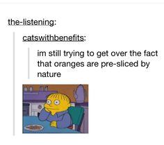 Well, ive never thought about this, and now my mind is blown
