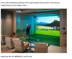 Virtual Golf...I would never leave home!