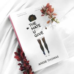 Cocoa&chats: The Hate You Give - By Angie Thomas Cool Books, Ya Books, Book Club Books, Book Nerd, Book Lists, Books To Read, Book Aesthetic, Books For Teens, Inspirational Books