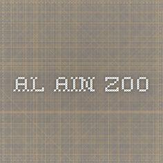 Al Ain Zoo - ~$6 entry fee. Al Ain is an hour and a half drive from Abu Dhabi