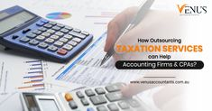 How Outsourcing Taxation Services can Help Accounting Firms and CPAs?  For more details, please call us on 📞 +61 2 7202 6914  #VenusAccountants #OutsourceAccounting #Taxation #TaxAdvisor #OutsourcingTaxationServices #AccountingFirm #OffshoreAccountingServices #TaxAccountingServices #Australia Tax Advisor, Accounting Services, Investing, Australia, Canning, Home Canning, Conservation