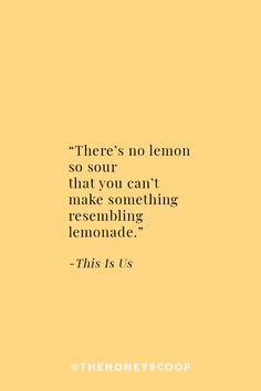 >>>Visit>> Making Lemons Out Of Lemonade at the Honey Scoop - quotes deep quotes to live by quotes about strength quotes inspirational this is us quotes quotes funny Post Quotes, Find Quotes, This Is Us Quotes, New Quotes, Happy Quotes, Words Quotes, Wise Words, Quotes To Live By, Inspirational Quotes