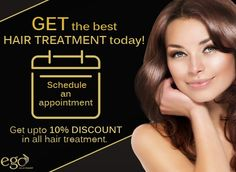 Get the best #HairTreatment today. Just Schedule an appointment and Get upto 10% discount in all hair treatment. For more Detail Visit: www.goego.in