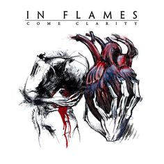 In Flames - 2006 - Come Clarity  one of the best Melodic Death Metal records ever made.