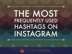 The 50 Most Popular Hashtags on Instagram in 2014