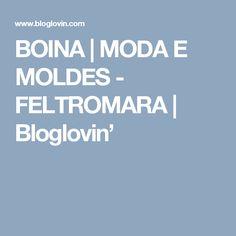 BOINA | MODA  E  MOLDES -         FELTROMARA | Bloglovin'