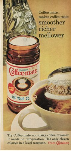 1960s Advertisement - Coffee-mate Dad liked it but I didn't.