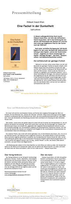 Eine Fackel in der Dunkelheit - Sufi-Lehren (Pressemitteilung) -  von Hidayat Inayat-Khan - In diesem außergewöhnlichen Buch taucht Hidayat Inayat-Khan, ein Sohn des Sufimeisters Hazrat Inayat Khan, tief in die Strömung der modernen Sufi-Philosophie des Westens ein und skizziert einen gut begehbaren Pfad für den Sucher nach der Wahrheit.  www.verlag-heilbronn.de