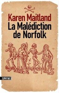 La malédiction de Norfolk de Karen Maitland