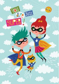 Roger la Borde | 'You are just super' Greeting Card by Helen Dardik