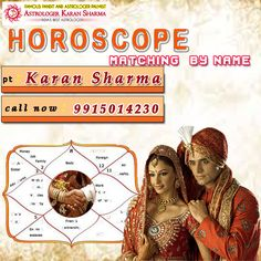 #Horoscope matching by name Get instant solution famous astrologer #Pt.KaranSharma visit here- www.a1astrology.com