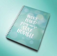 Work Hard, Pray More, Stay Humble - Notebook