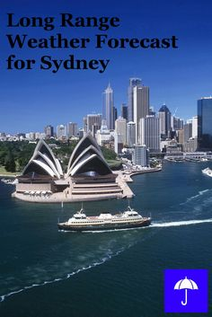 Plan your #Sydney #Vacation now.  Free Long Range #Weather Forecast.