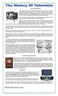 Interesting reading to know how was the television invented, with reading comprehension exercises such synonyms, opposites and questions on the text. (Key included) I hope you like it! - ESL worksheets