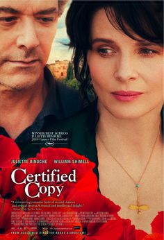 Certified Copy | 2010 | Juliette Binoche plays a gallery owner living in a Tuscan village who attends a lecture by a British author on authenticity and fakery in art.She invites him on a tour of the countryside, during which he is mistaken for her husband. They keep up the pretense + continue on their afternoon out, discussing love, life and art, and increasingly behaving like a long-married couple. A whim? Something more?