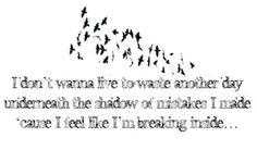 Breaking Inside by Shinedown! This is a good song!