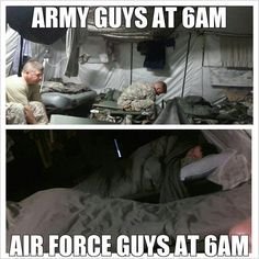 I laughed at this forgive me.and that's partly why I chose to join the Air Force over any other ;) >>> this strongly encourages my desire to join the Air Force. Huge impact, I tell you. Army Jokes, Military Jokes, Army Humor, Military Wife, Marine Humor, Air Force Humor, Civil Air Patrol, Army Men, Army Guys