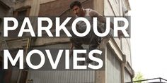 The Best #Parkourmovies #parkour #movies #tracuer #freerunning http://traceurzone.com