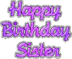34 New Ideas For Birthday Wishes For Sister Quotes Love You Happy Birthday Cards Images, Birthday Messages For Sister, Happy Birthday Wishes Sister, Message For Sister, Birthday Wishes Greetings, Birthday Wishes Messages, Sister Birthday Quotes, Birthday Blessings, Sister Quotes