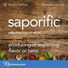 saporific: Dictionary.com Word of the Day