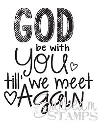 God be with you till we meet again rubber stamp from Sunbeam Stamps. Great for mission farewell cards!!!