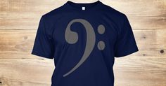 http://teespring.com/bass-clef-grey-navy  The clef of Tuba players!  And cellists, trombonists, bassists, euphoniumists, bassoonists, pianists, organists, plus anyone else who plays an instrument in the low register.