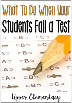 Read this post to learn tips for what to do when students fail a test. Tips include analyzing the assessment and the data as well as next steps for instruction.
