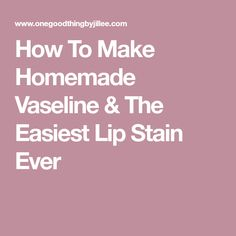 """Learn how to make your own homemade """"Vaseline"""" using two natural ingredients. It's literally one of the easiest homemade beauty products you can make. And I'll show you how to use it to make a homemade lip stain, too! Rich In Protein, Healthy Protein, Get Healthy, Yummy Snacks, Healthy Snacks, Pumpkin Seed Butter, Greek Yogurt Brands, Body Hacks, Lip Stain"""