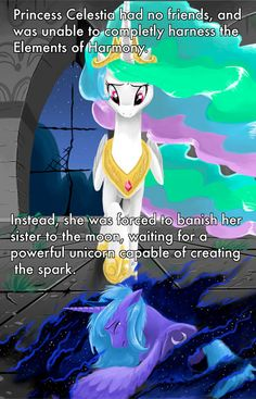 I like this headcanon. She may be worshipped, but does she have any friends before Twilight? Luna counts as a friend only she was bad