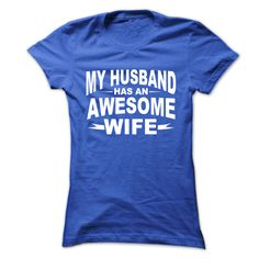 My husband has awesome wife