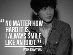 Kpop quote - Chanyeol from EXO Park Chanyeol Exo, Exo Chanyeol, Got7, Korean Drama Quotes, Exo Memes, Always Smile, 2ne1, Kpop Groups, Happy Quotes