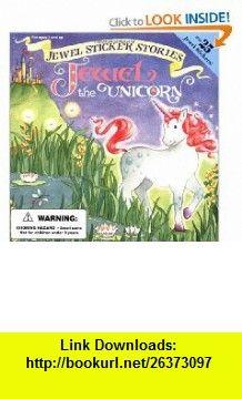 Jewel the Unicorn (Jewel Sticker Stories) (9780448417066) Brenda Jackson, Ronald L. McDonald , ISBN-10: 0448417065  , ISBN-13: 978-0448417066 ,  , tutorials , pdf , ebook , torrent , downloads , rapidshare , filesonic , hotfile , megaupload , fileserve