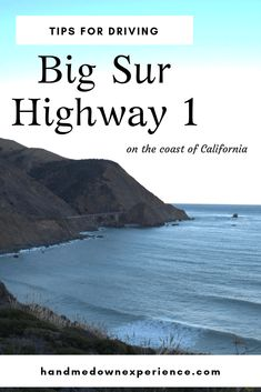 Tips for driving Big Sur Highway 1 on the coast of California. Use these tips to plan your trip to Big Sur. #roadtrip #california #bigsur #handmedownexperience