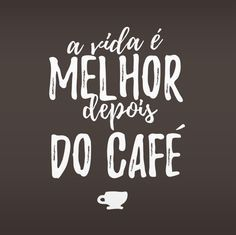 Life is better after coffee I Love Coffee, My Coffee, Coffee Cafe, Coffee Shop, Happy Week End, Quotations, Positivity, Messages, Thoughts
